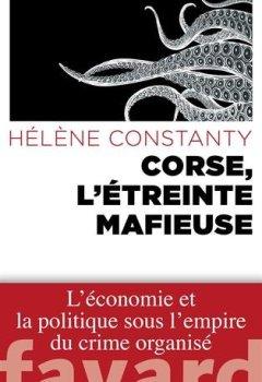 Livres Couvertures de Corse, l'étreinte mafieuse