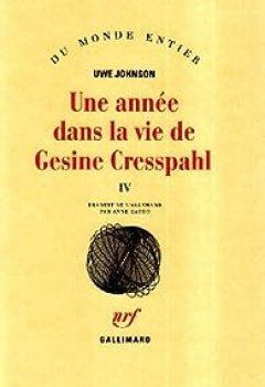 Livres Couvertures de Une année dans la vie de Gesine Cresspahl, tome 4 : Juin 1968-Août 1968