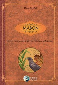 Livres Couvertures de Mabon: Rituels, Recettes et Histoire de l'Equinoxe d'Automne