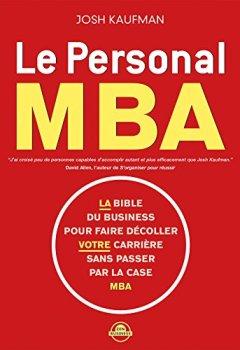 Livres Couvertures de Le personal MBA: La bible du business pour faire décoller votre carrière sans passer par la case MBA