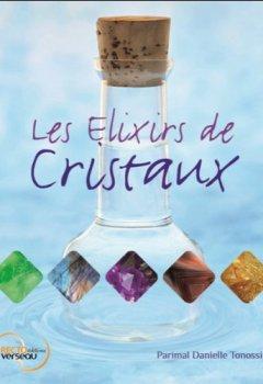 Livres Couvertures de Les Elixirs de Cristaux