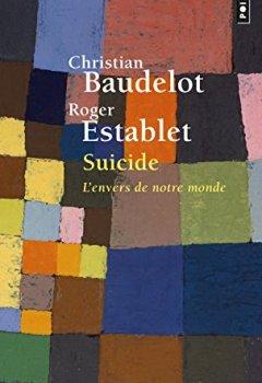 Livres Couvertures de Suicide - L'envers de notre monde