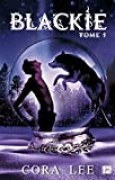 Blackie - Tome 1