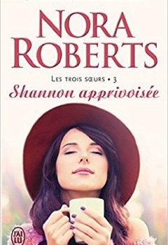 Livres Couvertures de Les trois sœurs (Tome 3) - Shannon apprivoisée