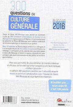 Livres Couvertures de 300 questions de Culture générale - Score IAE-Message 2016, 6è éd