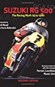 Suzuki RG 500-The Racing Myth 1974-1980