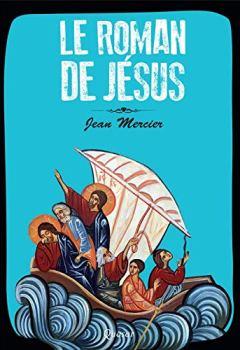 Livres Couvertures de Le Roman de Jesus
