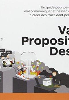 Livres Couvertures de La méthode Value Proposition Design : Comment créer les produits et les services que veulent vos clients