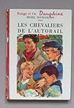 Les Chevaliers De L'autorail
