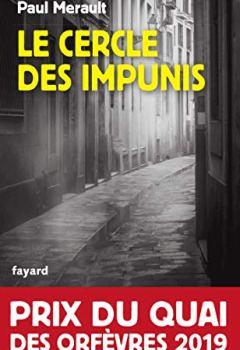 Livres Couvertures de Le Cercle des impunis : Prix du Quai des Orfèvres 2019 (Policier)