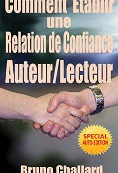 Livres Couvertures de Comment Etablir une Relation de Confiance Auteur/Lecteur: Et Comment Bâtir Votre Liste