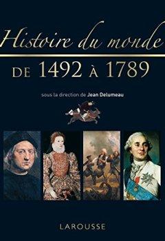 Livres Couvertures de Histoire du monde de 1492 à 1789 - Nouvelle présentation