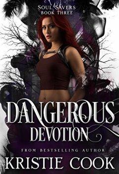 Abdeckungen Dangerous Devotion (Soul Savers Book 3) (English Edition)