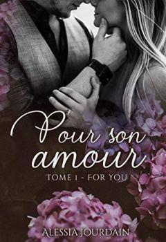 Livres Couvertures de Pour Son Amour T1: For You