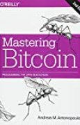 Mastering Bitcoin: Programming the Open Blockchain