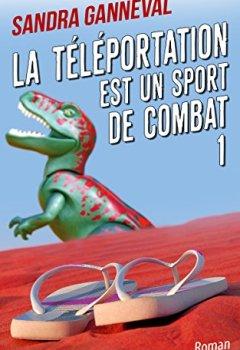 Livres Couvertures de La téléportation est un sport de combat 1