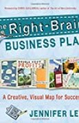 The Right-Brain Business Plan: A Creative, Visual Map for Success by Jennifer Lee (2011-02-23)