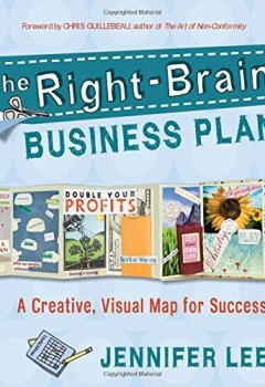 Livres Couvertures de The Right-Brain Business Plan: A Creative, Visual Map for Success by Jennifer Lee (2011-02-23)