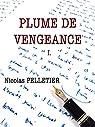 PLUME DE VENGEANCE I.