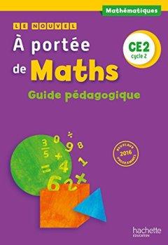 Livres Couvertures de Le Nouvel A portée de maths CE2 - Guide pédagogique - Ed. 2017