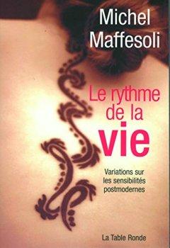 Livres Couvertures de Le rythme de la vie: Variations sur l'imaginaire postmoderne