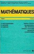 Mathématiques, tome 2. Algèbre linéaire. Représentation des fonctions. Analyse vectorielle. Equations fonctionnelle