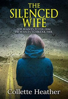 Livres Couvertures de The Silenced Wife: A terrifying psychological thriller full of twists (English Edition)
