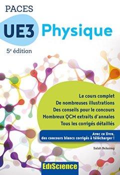 Livres Couvertures de PACES UE3 Physique - 5e éd. : Manuel, cours + QCM corrigés (3 - UE3 t. 1)
