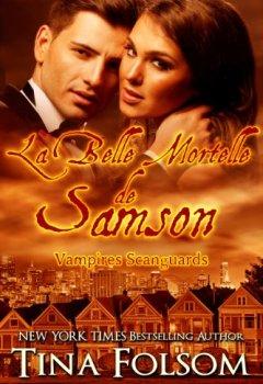 Livres Couvertures de La Belle Mortelle de Samson (Les Vampires Scanguards t. 1)