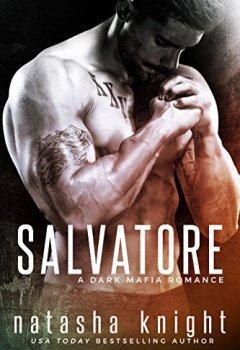 Livres Couvertures de Salvatore: a Dark Mafia Romance (Benedetti Brothers Book 1) (English Edition)