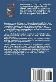 Livres Couvertures de Management et Leadership: Sur les pas de Steve Jobs: Leçons de Leadership empruntées à Steve Jobs destinées exclusivement aux exécutifs à fort potentiel.
