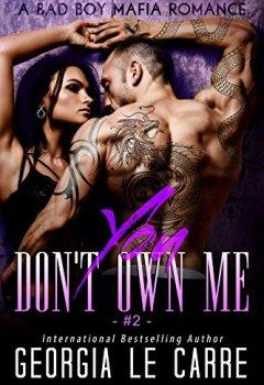 Livres Couvertures de You Don't Own Me: A Bad Boy Mafia Romance (The Russian Don Book 2) (English Edition)