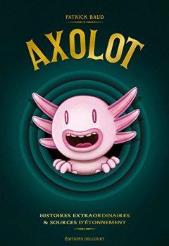 Livres Couvertures de Axolot 03 - Coffret T 1 à 3