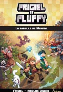 Livres Couvertures de Frigiel et Fluffy, tome 4 : La Bataille de Meraîm (4)