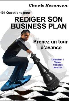 Livres Couvertures de 101 QUESTIONS  POUR RÉDIGER SOI-MÊME SON BUSINESS PLAN
