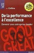 De la performance à l'excellence : Devenir une entreprise leader