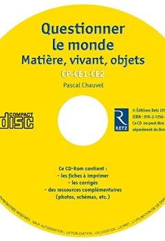 Livres Couvertures de Questionner le monde : matière, vivant, objets - CP-CE1-CE2 (+ CD-ROM)
