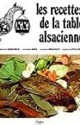 Les recettes de la table alsacienne by Joseph Kosher (2004-01-01)