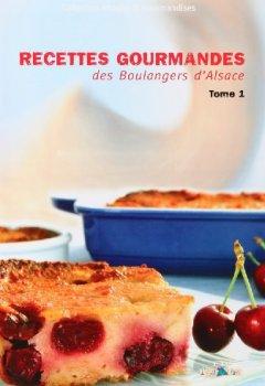 Livres Couvertures de Recettes gourmandes des Boulangers d'Alsace
