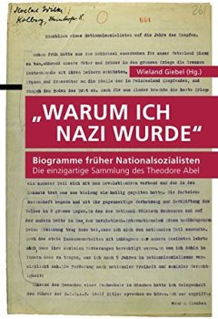 Buchdeckel von Warum ich Nazi wurde: Biogramme früher Nationalsozialisten