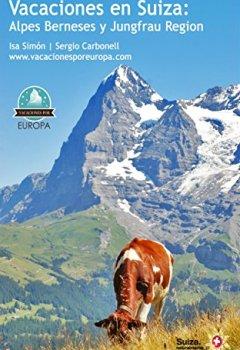 Portada del libro deVacaciones en Suiza: Interlaken y Jungfrau Region