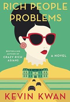 Livres Couvertures de Rich People Problems: A Novel