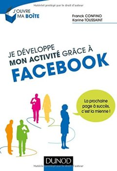 Livres Couvertures de Je développe mon activité grâce à Facebook - La prochaine page à succès, c'est la mienne !