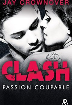 Livres Couvertures de Clash T2 : Passion coupable : Après la série Marked Men