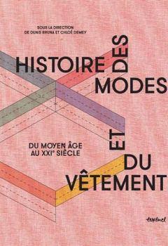 Livres Couvertures de Histoire des modes et du vêtement : Du moyen âge à nos jours