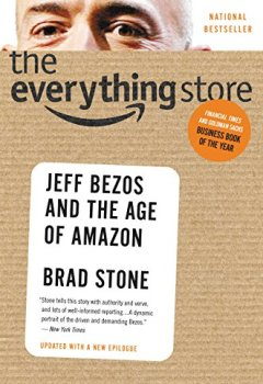 Livres Couvertures de The Everything Store: Jeff Bezos and the Age of Amazon (English Edition)