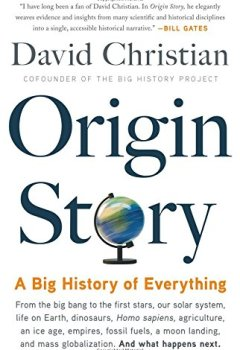 Livres Couvertures de Origin Story: A Big History of Everything