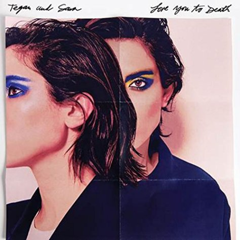Tegan and Sara-Love You To Death-CD-FLAC-2016-PERFECT Download