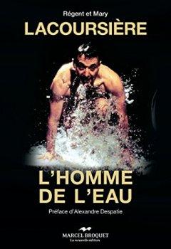 Livres Couvertures de Lacoursière, l'homme de l'eau: L'homme de l'eau