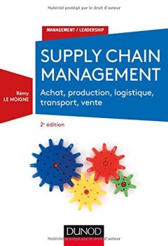 Livres Couvertures de Supply chain management - 2e éd. - Achat, production, logistique, transport, vente